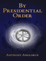 By Presidential Order