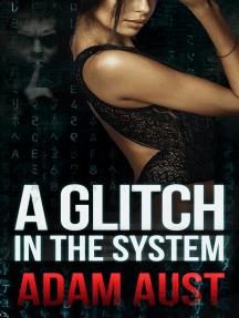 A Glitch in the System