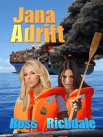 Jana Adrift
