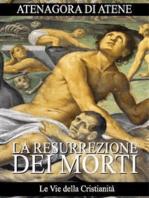 La Resurrezione dei morti