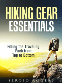 Hiking Gear Essentials: Filling the Traveling Pack from Top to Bottom: Camping and Backpacking