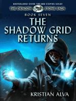 The Shadow Grid Returns