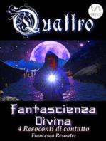 4 Fantascienza Divina