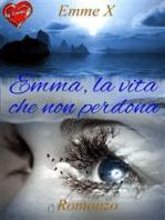 Emma, la vita che non perdona