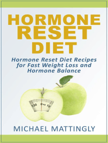 The Hormone Reset Diet: Hormone Reset Diet Recipes for Fast Weight Loss and Hormone Balance
