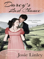Darcy's Last Chance (A Pride and Prejudice Variation)