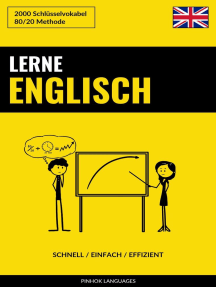 Lerne Englisch: Schnell / Einfach / Effizient: 2000 Schlüsselvokabel