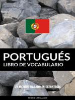 Libro de Vocabulario Portugués: Un Método Basado en Estrategia