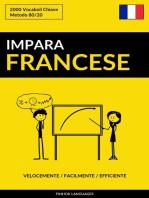 Impara il Francese: Velocemente / Facilmente / Efficiente: 2000 Vocaboli Chiave