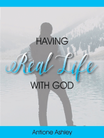 Having Real Life With God