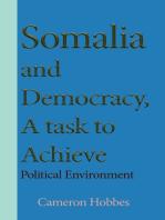 Somalia and Democracy, a Task to Achieve