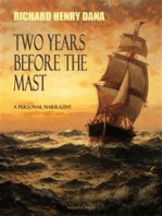 Two Years Before the Mast; A Personal Narrative