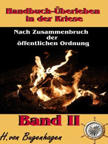 Handbuch Überleben in der Krise, Band 2: Einen Krieg überleben