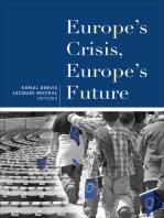Europe's Crisis, Europe's Future
