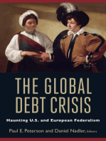 The Global Debt Crisis: Haunting U.S. and European Federalism