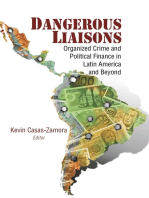 Dangerous Liaisons: Organized Crime and Political Finance in Latin America and Beyond