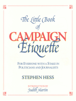 The Little Book of Campaign Etiquette: For Everyone with a Stake in Politicians and Journalists