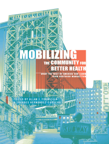 Mobilizing the Community for Better Health: What the Rest of America Can Learn from Northern Manhattan
