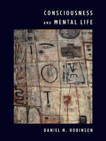 Consciousness and Mental Life