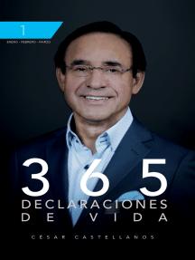 365 Declaraciones De Vida: Tomo 1