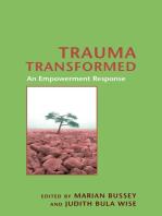 Trauma Transformed: An Empowerment Response