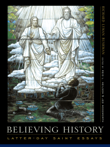Believing History: Latter-day Saint Essays