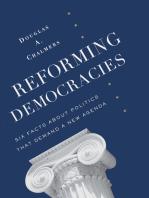 Reforming Democracies: Six Facts About Politics That Demand a New Agenda