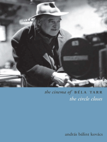 The Cinema of Béla Tarr: The Circle Closes