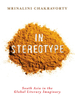 In Stereotype: South Asia in the Global Literary Imaginary