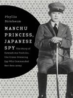 Manchu Princess, Japanese Spy