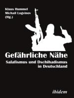 Gefährliche Nähe [German-language Edition]: Salafismus und Dschihadismus in Deutschland