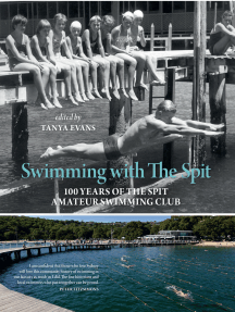 Swimming with The Spit: 100 Years of the Spit Amateur Swimming Club