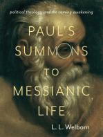 Paul's Summons to Messianic Life