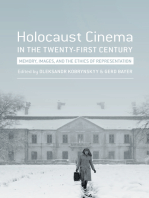Holocaust Cinema in the Twenty-First Century: Images, Memory, and the Ethics of Representation