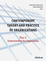Contemporary Theory and Practice of Organizations, Part I