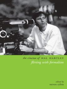 The Cinema of Hal Hartley: Flirting With Formalism