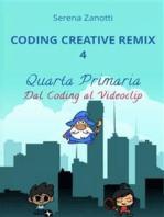 Coding Creative Remix 4 - dal Coding al Videoclip