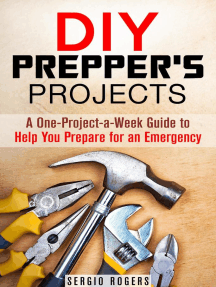 DIY Prepper's Projects: A One-Project-a-Week Guide to Help You Prepare for an Emergency: Prepper's Guide