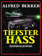 Tiefster Hass