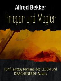 Fünf Fantasy Romane: Krieger und Magier