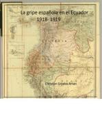 La gripe Española en el Ecuador 1918-1919