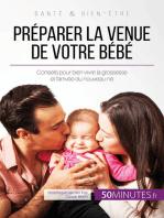 Préparer la venue de votre bébé