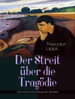 Der Streit über die Tragödie (Theorien & Psychologische Modelle)