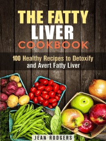 The Fatty Liver Cookbook: 100 Healthy Recipes to Detoxify and Avert Fatty Liver: Weight Loss Recipes