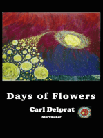 Days of Flowers.