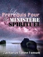 Les Prérequis Pour un Ministère Spirituel