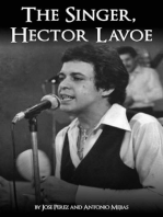The Singer, Hector Lavoe