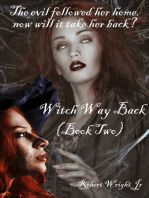 Witch Way Back