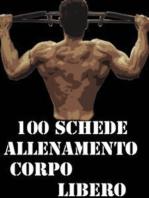 100 Schede Allenamento Corpo libero