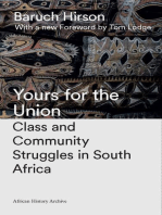 Yours for the Union: Class and Community Struggles in South Africa